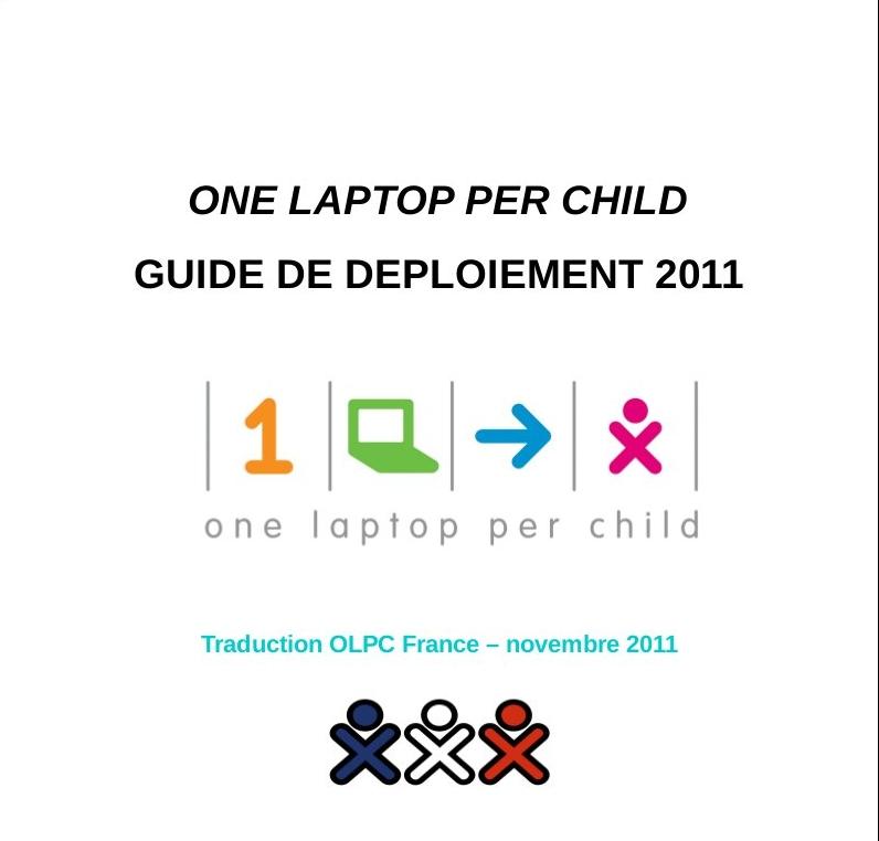 le guide de d u00e9ploiement olpc 2011 en fran u00e7ais  u2013 olpc france
